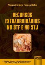 Capa do livro: Recursos Extraordinários no STF e no STJ, Alexandre Melo Franco Bahia