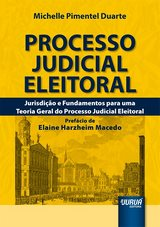 Capa do livro: Processo Judicial Eleitoral, Michelle Pimentel Duarte