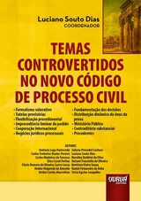 Capa do livro: Temas Controvertidos no Novo Código de Processo Civil, Coordenador: Luciano Souto Dias
