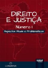 Capa do livro: Direito e Justiça - N° I - Aspectos Atuais e Problemáticos, Coordenadora: Alessandra Galli