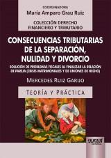 Capa do livro: Consecuencias Tributarias de la Separación, Nulidad y Divorcio, Mercedes Ruiz Garijo