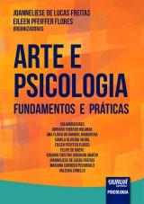 Capa do livro: Arte e Psicologia - Fundamentos e Práticas, Organizadoras: Joanneliese de Lucas Freitas e Eileen Pfeiffer Flores