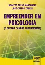 Capa do livro: Empreender em Psicologia, Renatto Cesar Marcondes e José Carlos Zanelli