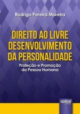 Capa do livro: Direito ao Livre Desenvolvimento da Personalidade, Rodrigo Pereira Moreira