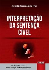Capa do livro: Interpretação da Sentença Cível, Jorge Eustácio da Silva Frias
