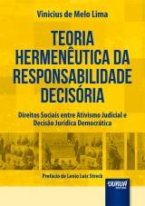 Capa do livro: Teoria Hermenêutica da Responsabilidade Decisória, Vinicius de Melo Lima