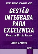 Capa do livro: Gestão Integrada para Excelência, Pedro Sabino de Farias Neto