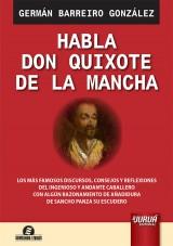 Capa do livro: Habla Don Quixote de la Mancha, Germán Barreiro González