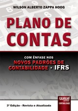 Capa do livro: Plano de Contas - Novos Padr�es de Contabilidade - IFRS, 3� Edi��o - Revista e Atualizada, Wilson Alberto Zappa Hoog