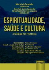 Capa do livro: Espiritualidade, Saúde e Cultura, Coordenador: Márcio Luiz Fernandes - Organizadores: Mary Rute Gomes Esperandio e Sérgio Rogério Azevedo Junqueira
