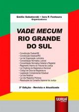 Capa do livro: Vade Mecum Rio Grande do Sul - Formato Especial: 21x30cm, Organizadores: Emilio Sabatovski e Iara P. Fontoura