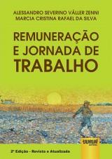 Capa do livro: Remuneração e Jornada de Trabalho, Alessandro Severino Váller Zenni e Marcia Cristina Rafael da Silva