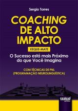 Capa do livro: Coaching de Alto Impacto - Xeque-Mate, Sergio Torres