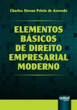 Capa do livro: Elementos B�sicos de Direito Empresarial Moderno, Charles Stevan Prieto de Azevedo