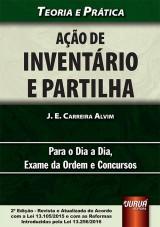 Capa do livro: Ação de Inventário e Partilha - Teoria e Prática, J. E. Carreira Alvim