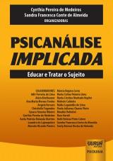 Capa do livro: Psicanálise Implicada, Organizadoras: Cynthia Pereira de Medeiros, Sandra Francesca Conte de Almeida