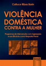 Capa do livro: Violência Doméstica Contra a Mulher, Catiuce Ribas Barin