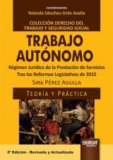 Capa do livro: Trabajo Autónomo - Régimen Jurídico de la Prestación de Servicios, Sira Pérez Agulla