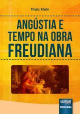 Capa do livro: Ang�stia e Tempo na Obra Freudiana, Thais Klein