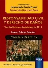 Capa do livro: Responsabilidad Civil y Derecho de Daños - Tras las Reformas Legislativas de 2015, Dolores Palacios González