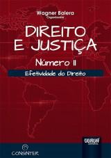 Capa do livro: Direito e Justiça - N° II - Efetividade do Direito, Organizador: Wagner Balera