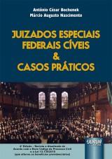 Capa do livro: Juizados Especiais Federais Cíveis & Casos Práticos, Antônio César Bochenek e Márcio Augusto Nascimento