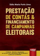 Capa do livro: Prestação de Contas & Financiamento de Campanhas Eleitorais, Sídia Maria Porto Lima