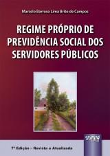 Capa do livro: Regime Próprio de Previdência Social dos Servidores Públicos, Marcelo Barroso Lima Brito de Campos