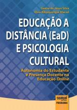 Capa do livro: Educação a Distância (EaD) e Psicologia Cultural, Geane de Jesus Silva e Diva Albuquerque Maciel