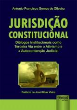 Capa do livro: Jurisdição Constitucional, Antonio Francisco Gomes de Oliveira