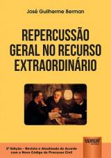 Capa do livro: Repercussão Geral no Recurso Extraordinário, José Guilherme Berman