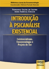 Capa do livro: Introdução à Psicanálise Existencial, Fernando Gastal de Castro e Irene Fabrícia Ehrlich