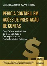 Capa do livro: Perícia Contábil em Ações de Prestação de Contas - Com Ênfase nos Padrões de Contabilidade e Destaque para as Particularidades Jurídicas, Wilson Alberto Zappa Hoog