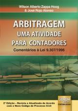 Capa do livro: Arbitragem - Uma Atividade para Contadores, Wilson Alberto Zappa Hoog e José Rojo Alonso