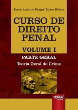 Capa do livro: Curso de Direito Penal - Volume I, Rocco Antonio Rangel Rosso Nelson