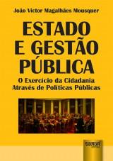 Capa do livro: Estado e Gestão Pública, João Victor Magalhães Mousquer