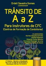 Capa do livro: Trânsito de A a Z - Para Instrutores de CFC (Centros de Formação de Condutores), Coordenador: Ordeli Savedra Gomes