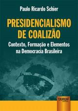 Capa do livro: Presidencialismo de Coalizão, Paulo Ricardo Schier