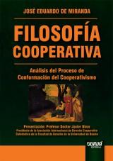 Capa do livro: Filosofía Cooperativa - Análisis del Proceso de Conformación del Cooperativismo - Presentación: Profesor Doctor Javier Divar, José Eduardo de Miranda