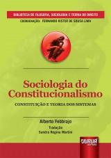 Capa do livro: Sociologia do Constitucionalismo - Constituição e Teoria dos Sistemas, Alberto Febbrajo – Tradução: Sandra Regina Martini