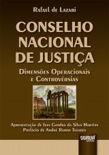 Capa do livro: Conselho Nacional de Justiça - Dimensões Operacionais e Controvérsias, Rafael de Lazari