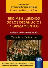 Capa do livro: Régimen Jurídico de los Desahucios y Lanzamientos - Teoría y Práctica - Colección Derecho Civil - Coordinadora: Inmaculada García Presas, Francisco Javier Jiménez Muñoz
