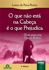 Capa do livro: O que não está na Cabeça é o que Prejudica, Lutero de Paiva Pereira