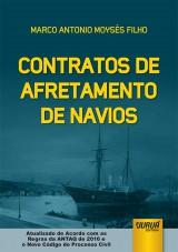 Capa do livro: Contratos de Afretamento de Navios, Marco Antonio Moysés Filho