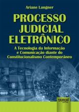 Capa do livro: Processo Judicial Eletrônico, Ariane Langner
