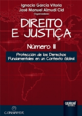 Capa do livro: Direito e Justiça - Número III - Protección de los Derechos Fundamentales en un Contexto Global,