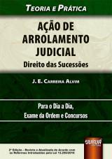 Capa do livro: Ação de Arrolamento Judicial no Novo CPC - Direito das Sucessões, J. E. Carreira Alvim