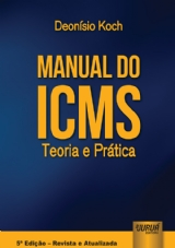 Capa do livro: Manual do ICMS, Deonísio Koch