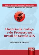 Capa do livro: História da Justiça e do Processo no Brasil do Século XIX, José Reinaldo de Lima Lopes