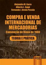 Capa do livro: Compra e Venda Internacional de Mercadorias, Alejandro M. Garro, Alberto L. Zuppi e Fernando J. Breda Pessôa